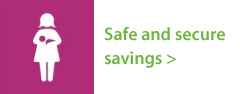 Safe and secure savings