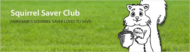 Squirrel saver club