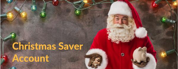 Christmas Saver Account