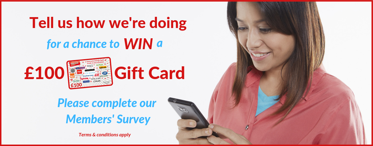 WIN a £100 Gift Card by completing our Member Survey